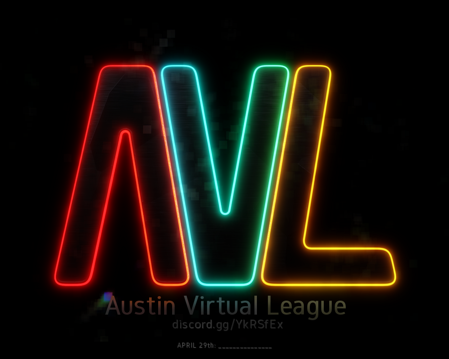 Austin Virtual League - join in on discord!